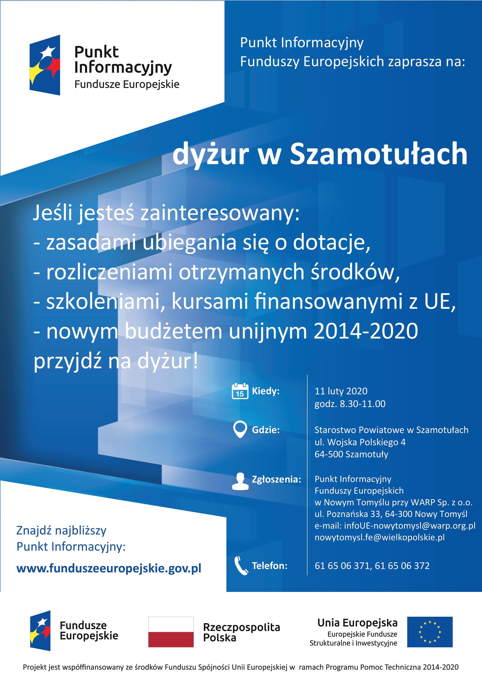 Plakat promujący dyżur Punktu Informacyjnego Funduszy Europejskich.